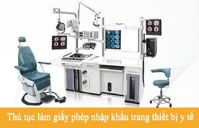 Thủ tục xin giấy phép nhập khẩu trang thiết bị y tế